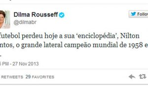 Twitter-Dilma-Nilton-Santos-Reproducao_LANIMA20131127_0211_29