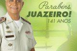 Comandante Anselmo Brandão parabeniza Juazeiro