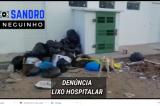 Funcionário público de Sobradinho denúncia lixo hospitalar abandonado por trás de UBS no centro da cidade